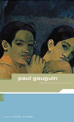 Paul Gauguin: Letters to His Wife and Friends (Paperback)