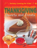 Thanksgiving Sweets and Treats (Hardcover)