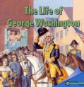 The Life of George Washington (Paperback)