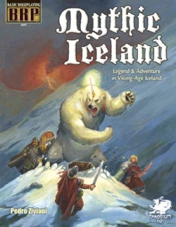Mythic Iceland: Legend & Adventure in Viking-Age Iceland