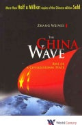 The China Wave: Rise of a Civilizational State (Paperback)
