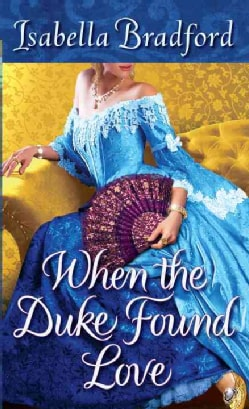 When the Duke Found Love (Paperback)