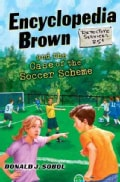 Encyclopedia Brown and the Case of the Soccer Scheme (Hardcover)