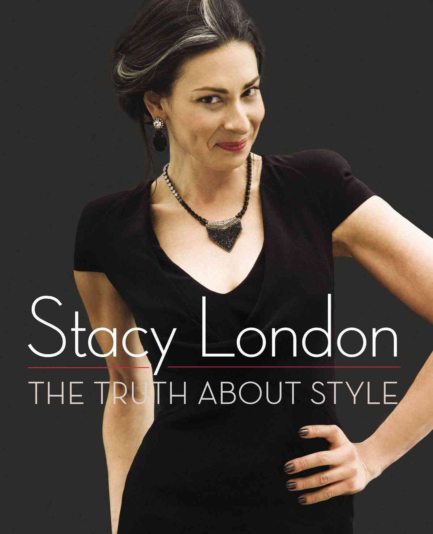The Truth About Style (Hardcover)