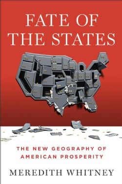 Fate of the States: The New Geography of American Prosperity (Hardcover)