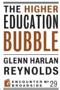 The Higher Education Bubble (Paperback)