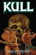 Kull: the Cat and the Skull: The Cat and the Skull (Paperback)