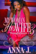 My Woman His Wife 3: Playing for Keeps (Paperback)