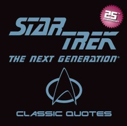 Star Trek: The Next Generation: Classic Quotes (Hardcover)