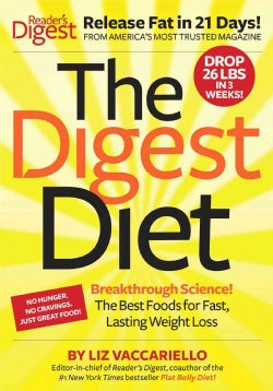 The Digest Diet: Breakthrough Science! The Best Foods for Fast, Lasting Weight Loss (Hardcover)
