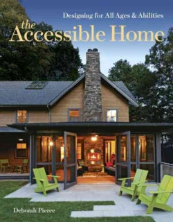 The Accessible Home: Designing for All Ages and Abilities (Paperback)