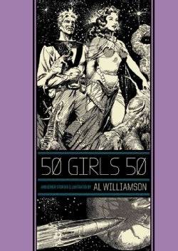 The Ec Comics Library: 50 Girls 50 and Other Stories (Hardcover)