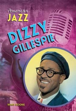 Dizzy Gillespie (Hardcover)