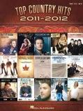 Top Country Hits of 2011-2012: Piano / Vocal / Guitar (Paperback)
