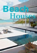Beach Houses: Living at the Sea (Hardcover)