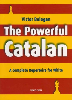 The Powerful Catalan: A Complete Repertoire for White (Paperback)