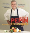 Jacques Pepin's New Complete Techniques (Hardcover)