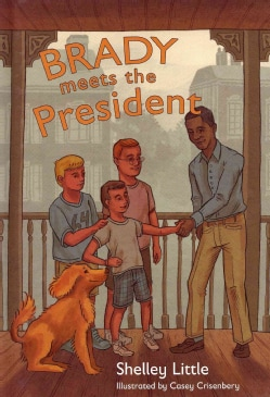 Brady Meets the President (Hardcover)