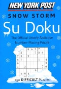 New York Post Snow Storm Su Doku: 150 Difficult Puzzles (Paperback)