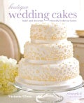 Boutique Wedding Cakes: bake and decorate beautiful cakes at home (Hardcover)