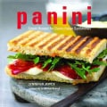 Panini: Simple Recipes for Classic Italian Sandwiches (Hardcover)