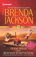 Texas Wild / Beyond Temptation (Paperback)