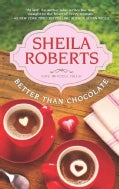 Better Than Chocolate (Paperback)