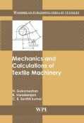 Mechanics and Calculations of Textile Machinery (Hardcover)