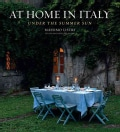 At Home in Italy: Under the Summer Sun (Hardcover)
