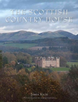 The Scottish Country House (Hardcover)