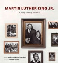 Martin Luther King Jr.: A King Family Tribute (Hardcover)