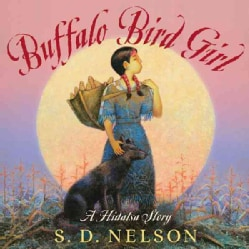 Buffalo Bird Girl: A Hidatsa Story (Hardcover)