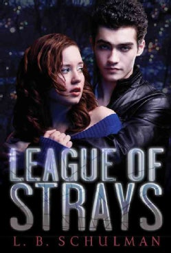 League of Strays (Hardcover)