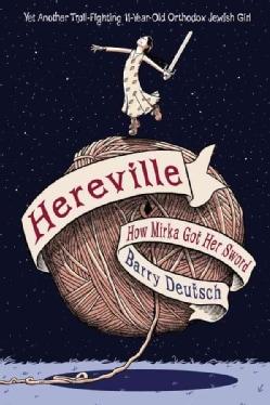 Hereville: How Mirka Got Her Sword (Paperback)