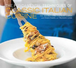 The Fundamental Techniques of Classic Italian Cuisine (Hardcover)