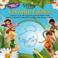 Learn to Draw Disney Fairies Favorite Fairies (Paperback)