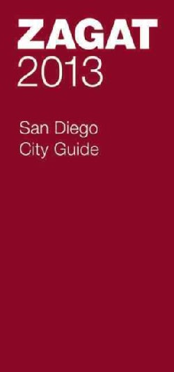 Zagat 2013 San Diego City Guide (Paperback)