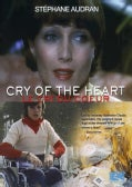 Cry of The Heart (Le Cri Du Coeur) (DVD)