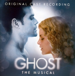 Original Cast - Cast of Ghost: The Musical
