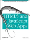 HTML5 and JavaScript Web Apps (Paperback)