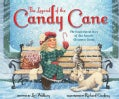 The Legend of the Candy Cane: The Inspirational Story of Our Favorite Christmas Candy (Hardcover)