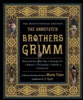 The Annotated Brothers Grimm (Hardcover)
