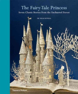 The Fairy-Tale Princess: Seven Classic Stories from the Enchanted Forest (Hardcover)