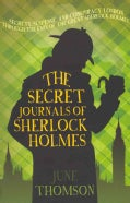 The Secret Journals of Sherlock Homes (Paperback)