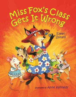 Miss Fox's Class Gets It Wrong (Hardcover)