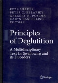 Principles of Deglutition: A Multidisciplinary Text for Swallowing and Its Disorders (Hardcover)