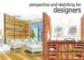 Perspective and Sketching for Designers (Paperback)