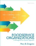 Foodservice Organizations: A Managerial and Systems Approach (Paperback)