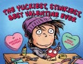 The Yuckiest, Stinkiest, Best Valentine Ever (Hardcover)