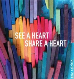 See a Heart, Share a Heart (Hardcover)